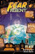 Fear Agent Volume 2: My War (2nd Edition) : My War (2nd Edition)