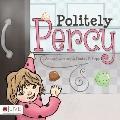 Politely Percy
