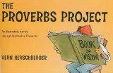 The Proverbs Project: An Illustrated Journey Through the Book of Proverbs