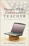 Thoughts and Life of a Conservative Teacher