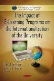 The Impact of E-Learning Programs on the Internationalization of the University (Education i...