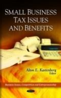 Small Business Tax Issues and Benefits