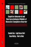 Cognitive-Behavioral and Neuropsychological Models of Obsessive-Compulsive Disorder