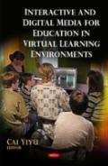 Interactive and Digital Media for Education in Virtual Learning Environments