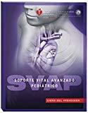 Pediatric Advanced Life Support (PALS) Provider Manual (Spanish)