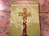 The Living Word 2014-2015: Sunday Gospel Reflections and Activities for Teens