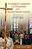 Liturgical Companion to the Documents of the Second Vatican Council: With an Introduction by...