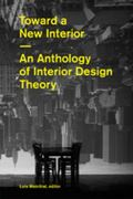 Toward a New Interior