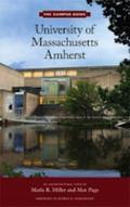 University of Massachusetts Amherst : An Architectural Tour