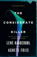 Considerate Killer