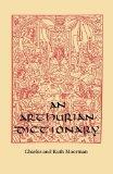 An Arthurian Dictionary