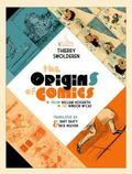 Origins of Comics : From William Hogarth to Winsor Mccay