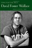 Conversations with David Foster Wallace (Literary Conversations Series)