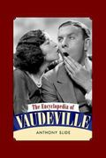 Encyclopedia of Vaudeville