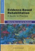 Evidence-Based Rehabilitation : A Guide to Practice