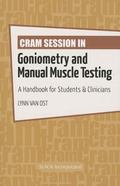Cram Session in Goniometry and Manual Muscle Testing : A Handbook for Students and Clinicians