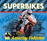 Superbikes (Amazing Vehicles Set 2)