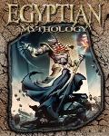 Egyptian Mythology (The World of Mythology)