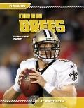 Drew Brees: Super Bowl Champ (Playmakers)