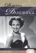 Dorothy Dandridge: Singer & Actress (Essential Lives Set 6)