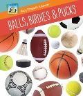 Balls, Birdies and Pucks