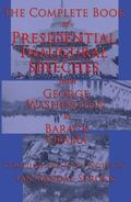 Complete Book of Presidential Inaugural Speeches : From George Washington to Barack Obama