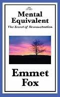 Mental Equivalent : The Secret of Demonstration