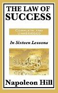 Law of Success : In Sixteen Lessons