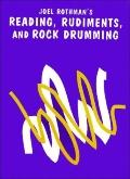 Reading, Rudiments and Rock Drumming