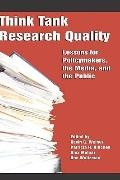 Think Tank Research Quality: Lessons for Policy Makers, the Media, and the Public (HC)