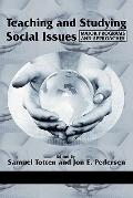 Teaching and Studying Social Issues: Major Programs and Approaches (Research in Curriculum a...