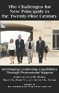 Challenges for New Principals in the Twenty-First Century : Developing Leadership Capabiliti...