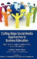 Cutting-Edge Social Media Approaches to Business Education : Teaching with LinkedIn, Faceboo...