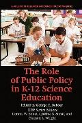 The Role of Public Policy in K-12 Science Education