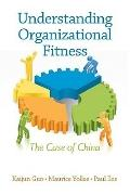 Understanding Organizational Fitness : The Case of China