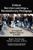 Critical-Service Learning as a Revolutionary Pedagogy: An International Project of Student A...