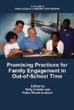 Promising Practices for Family Engagement in Out-of-School Time (Family School Community Par...