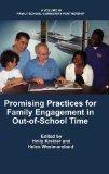 Promising Practices for Family Engagement in Out-of-School Time (HC) (Family-School-Communit...