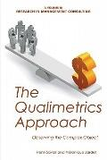 Qualimetrics Approach : Observing the Complex Object