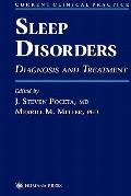 Sleep Disorders: Diagnosis and Treatment (Current Clinical Practice)