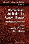 Recombinant Antibodies for Cancer Therapy : Methods and Protocols