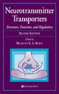 Neurotransmitter Transporters : Structure, Function, and Regulation