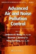 Advanced Air and Noise Pollution Control: Volume 2 (Handbook of Environmental Engineering)