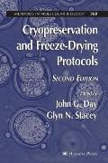 Cryopreservation and Freeze-Drying Protocols (Methods in Molecular Biology)