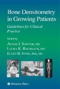 Bone Densitometry in Growing Patients (Current Clinical Practice)