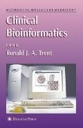 Clinical Bioinformatics (Methods in Molecular Medicine)