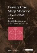 Primary Care Sleep Medicine : A Practical Guide