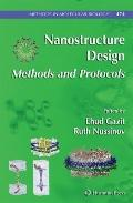 Nanostructure Design: Methods and Protocols (Methods in Molecular Biology)