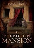 The Forbidden Mansion