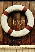 Surviving Life : One Family's Fight to Survive and the Discoveries That Saved Them